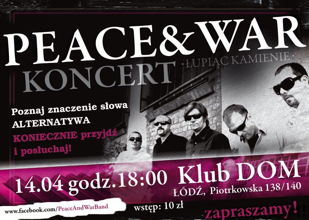 Peace_and_War_koncert_DOM_Lodz_14_04_13