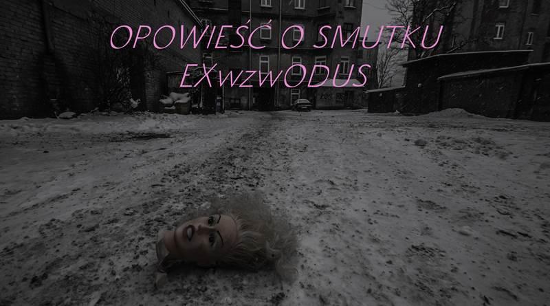 OPOWIESC_O_SMUTKU_-_EXwzwODUS