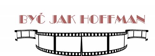 Byc_jak_Hoffman
