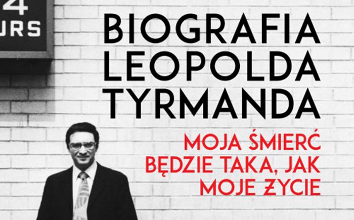 Biografia-Leopolda-Tyrmanda.-Moja-mier-bdzie-taka-2